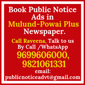 Book Public Notice ads in Mulund Powai Plus Newspaper
