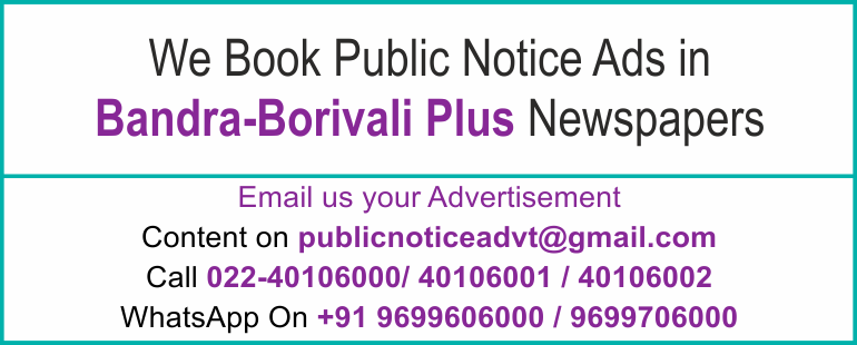 Online Bandra Borivali Plus Newspaper Lost and Found Ads, Public Legal Tender Notice ads, Share certificate lost, Government Bank Public Notice Updated Year 2016 -2017 Bandra Borivali Plus PUBLIC NOTICE IMAGE NEWSPAPER